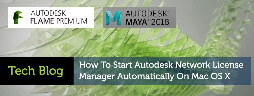 The Latest - How to Start the Autodesk Network License